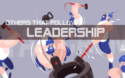Leadership And Others That Follow